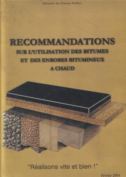 RECOMMANDATIONS SUR L'UTILISATION DES BITUMES  ET DES ENROBES BITUMINEUX A CHAUD.jpg